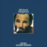Michael Chapman - Deal Gone Down '1974