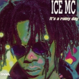 Ice Mc - Rainy Days '1992