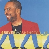 Grover Washington, Jr. - Soulful Strut '1996