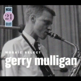 Gerry Mulligan - Mosaic Select '2007