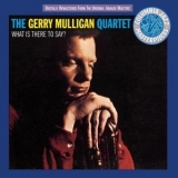 Gerry Mulligan - What Is There To Say? (1994 CK52978 Columbia) '1954