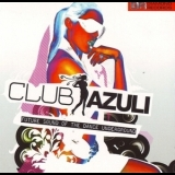 Various Artists - Club Azuli (CD2) '2007