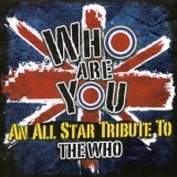 Various Artists - Who Are You - An All Star Tribute To The Who '2012