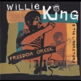Willie King & The Liberators - Freedom Creek '2000