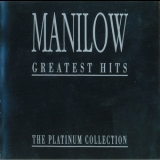 Barry Manilow - Greatest Hits - The Platinum Collection '1993