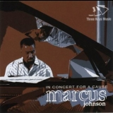 Marcus Johnson - In Concert For A Cause '2008