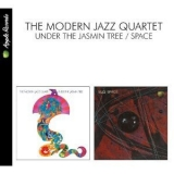 Modern Jazz Quartet, The - Under The Jasmin Tree + Space (2010 Remaster) '1968