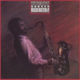 Grover Washington, Jr. - Anthology Of Grover Washington, Jr. '1985