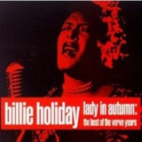 Billie Holiday - Lady In Autumn '2000