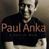 Paul Anka - Zounds Audiophile Edition 'paul Anka - A Body Of Work' '1998