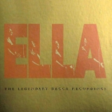 Ella Fitzgerald - Ella: The Legendary Decca Recordings (The Very Best Of Ella) '1996