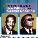 Joe Williams & George Shearing - The Heart And Soul Of Joe Williams And George Shearing '2001