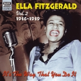 Ella Fitzgerald - It's the Way That You Do It (Vol. 2, 1936-1939) '2002