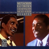 Milt Jackson - It Don't Mean A Thing If You Can't Tap Your Foot To It '1984