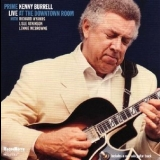 Kenny Burrell - Live At The Downtown Room '2009