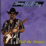 Kenny 'blue' Ray - Pull The Strings '1996