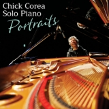 Chick Corea - Solo Piano Portraits (2CD) '2014