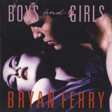 Bryan Ferry - Boys And Girls (west German Target) '1985