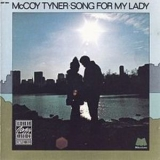 Mccoy Tyner - Song For My Lady '1973