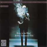 Bobby Timmons Trio, The - Born To Be Blue! '1963