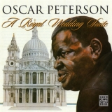 Oscar Peterson - A Royal Wedding Suite '1981