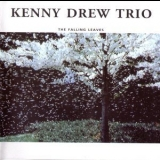 Kenny Drew Trio - The Falling Leaves '1997