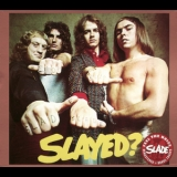 Slade - Slayed? (Salvo, Remastered 2006) '1972