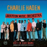 Charlie Haden - Not In Our Name '2005