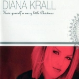 Diana Krall - Have Yourself A Merry Little Christmas '2001