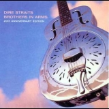Dire Straits - Brothers In Arms (2005 20th Anniversary Edition) '1985
