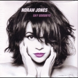 Norah Jones - Say Goodbye (promo CD) '2012