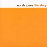Norah Jones - The Story '2007