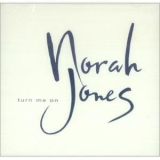 Norah Jones - Turn Me On '2003