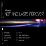N-trance - Nothing Lasts Forever (CDS Promo) '2009