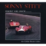 Sonny Stitt - Move On Over: The Eddie Buster Sides '1963