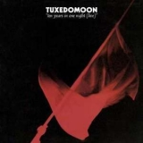 Tuxedomoon - Ten Years In One Night (2CD) '1989