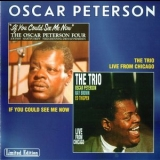 Oscar Peterson - If You Could See Me Now & The Trio - Live From Chicago '2000