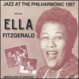 Ella Fitzgerald - Jazz At The Philharmonic 1957 '1999