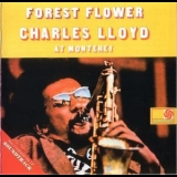 Charles Lloyd - Forest Flower - Live At Monterey '1994