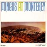 Charles Mingus - Mingus At Monterey (Japanese Edition) '1986