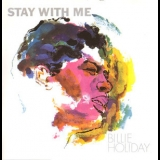 Billie Holiday - Stay With Me '1958