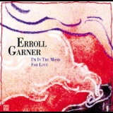 Erroll Garner - I'm In The Mood For Love '2003