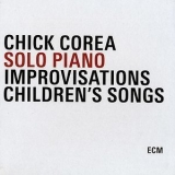 Chick Corea - Solo Piano Improvisations & Children's Songs '1984
