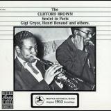 Clifford Brown - The Clifford Brown Sextet In Paris '1990