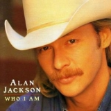 Alan Jackson - Who I Am '1994