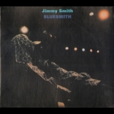Jimmy Smith - Bluesmith '1972
