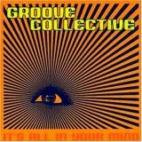Groove Collective - It's All In Your Mind '2001