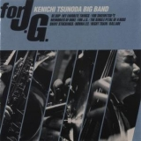 Kenichi Tsunoda Big Band - For J.g. '2003