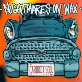 Nightmares On Wax - Carboot Soul '1999