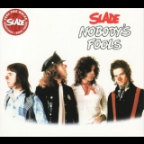Slade - Nobody's Fools' (Salvo, Remastered 2007) '1976